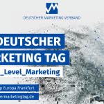 44. Deutscher Marketing Tag zum Thema Next Level Marketing #DMT17 am 23 Nov. 2017 in Frankfurt -- #CCdigitalM #MCLago